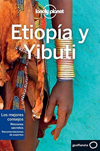 Etiopía y Yibuti (Guías de País Lonely Planet) por Anthony Ham