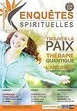 Enquêtes Spirituelles 26: Magazine dédié au bien-être et à la spiritualité (French Edition)