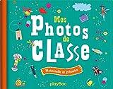 Mon album photos de classe - Maternelle et primaire - Édition 2017