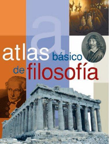 ATLAS BASICO DE FILOSOFIA (Atlas básicos) por Héctor Leguizamón