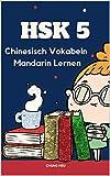HSK 5 Chinesisch Vokabeln Mandarin Lernen: Vokabularkarten des HSK 5 gelernt und wiederholt. Alle Vokabeln werden mit ihren Schriftzeichen, dem Pinyin. Kompletter chinesischer Wortschatz 1200 Wörter.