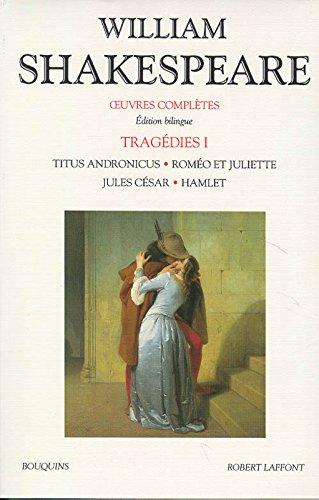 Tragédies, tome 1 (édition bilingue anglais-français)