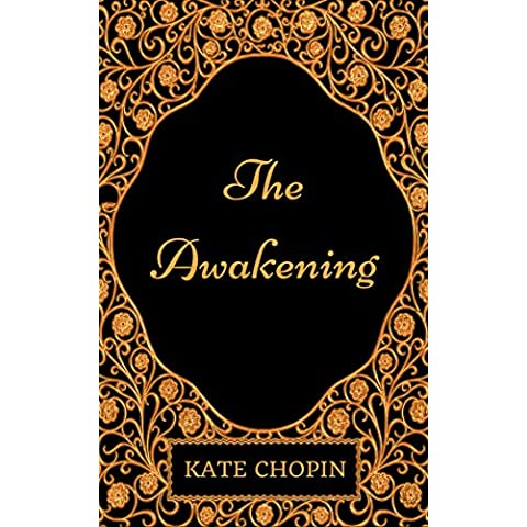 The Awakening: By Kate Chopin: Illustrated (English (Chopin Libro)