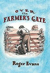 Over the Farmer's Gate