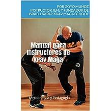 Manual para Instructores de Krav Maga: Metodología y Pedagogía