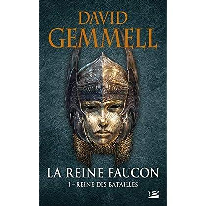 La Reine Faucon, T1 : Reine des Batailles
