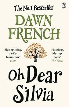 Oh Dear Silvia by [French, Dawn]