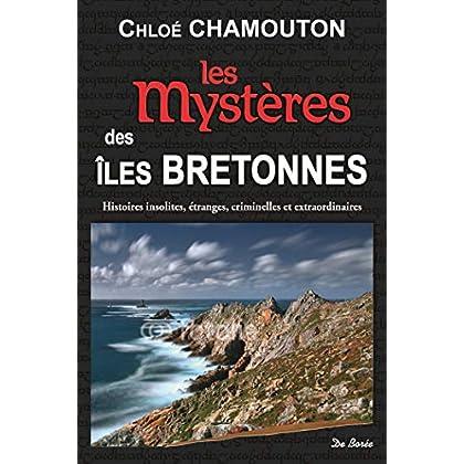 Les mystères des îles bretonnes