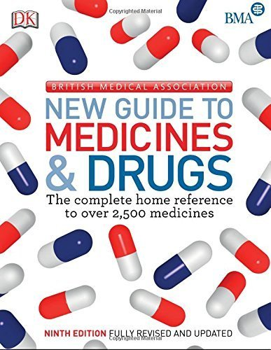 BMA New Guide to Medicine & Drugs by (2015-02-02)