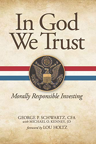 In God We Trust: Morally Responsible Investing