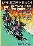 Die Söhne der Großen Bärin, 6 Bde. Ln, Bd.2, Der Weg in die Verbannung