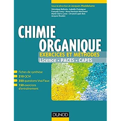 Chimie organique - Exercices et méthodes : Fiches de cours et 500 QCM et exercices d'entrainement corrigés (Tout en fiches)
