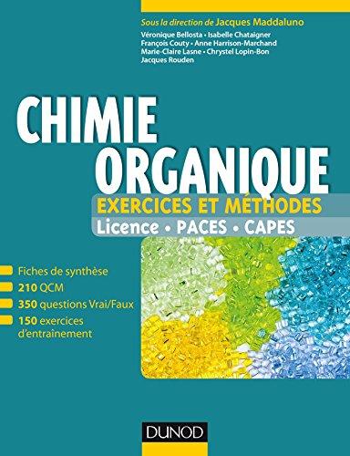 Chimie organique - Exercices et méthodes