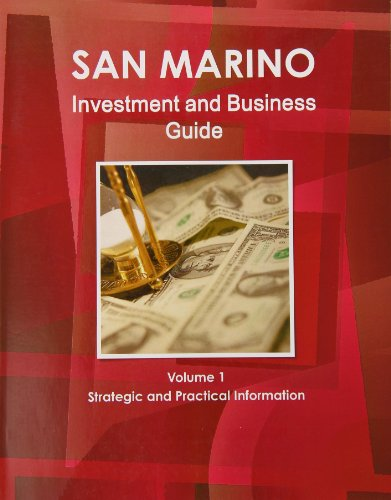 san-marino-investment-and-business-guide-strategic-and-practical-information-1