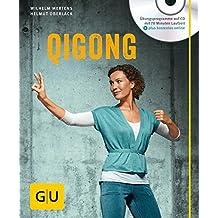 Qigong (mit Audio-CD) (GU Multimedia Körper, Geist & Seele)
