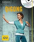 Qigong (mit Audio-CD) (GU Multimedia Körper, Geist & Seele) - Wilhelm Mertens, Helmut Oberlack