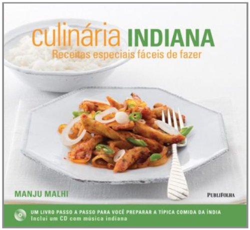 Culinária Indiana. Receitas Especiais Fáceis De Fazer (Em Portuguese do Brasil)