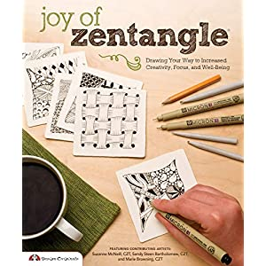 Joy of Zentangle: Drawing Your Way to Increased Creativity, Focus, and Well-Being (English Edition)