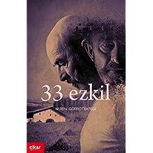 33 ezkil (Literatura Book 346) (Basque Edition)