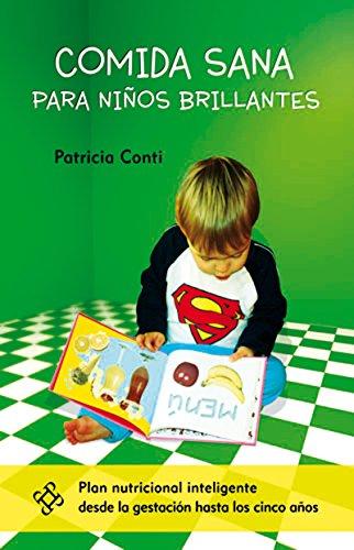 Comida sana para niños brillantes por Patricia Conti