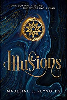 Illusions by [Reynolds, Madeline J.]