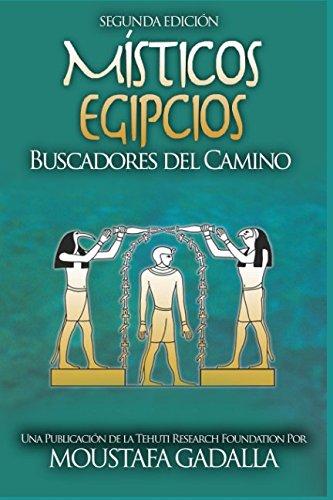 Místicos Egipcios : Buscadores del Camino