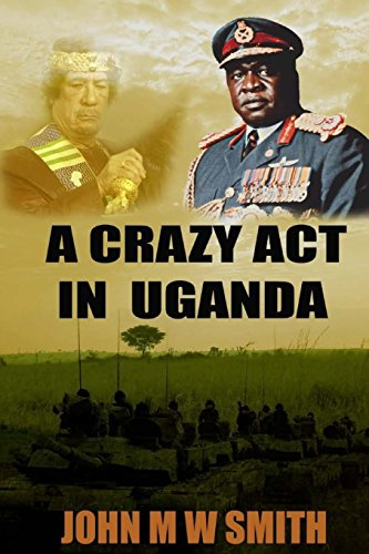 a-crazy-act-in-uganda-the-dictator-thriller-series