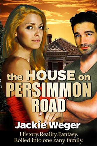 The House on Persimmon Road by Jackie Weger
