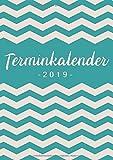 Terminkalender 2019: Organisiere, plane und notiere deinen Alltag im neuen Jahr - Terminplaner A5 für 2019