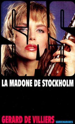 Madone de Stockholm par Gérard de Villiers