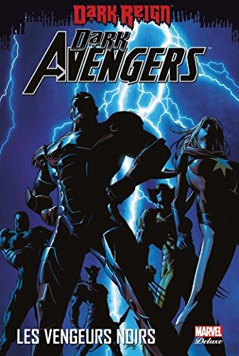 Dark Avengers T01 par Brian Michael Bendis