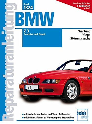 BMW Z3 Roadster und Coupé    ab Modelljahr 1998: 1.9 Liter M43, 2.2 Liter M54, 2.8 Liter M52, 3.0 Liter M54 (Reparaturanleitungen) Getriebe Bücher