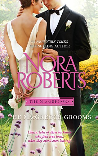 The MacGregor Grooms (The MacGregors) (Macgregors-serie Nora Roberts)