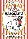Mango & Bambang. Tapir a bordo par Faber