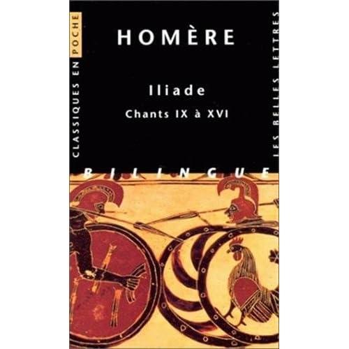 Iliade, tome 2 : Chants IX à XVI