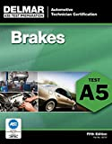 ASE Test Preparation - A5 Brakes, 5th ed.