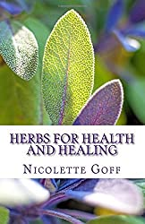 Herbs for Health and Healing by Nicolette Goff (2016-01-03)