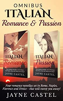 Omnibus: Italian Romance and Passion (English Edition) par [Castel, Jayne]