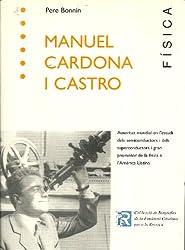 Manuel Cardona i Castro. Físic (Biografies de la Fundació Catalana per a la Recerca Book 6) (Catalan Edition)