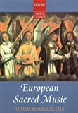 European Sacred Music: Vocal Score (Oxford Choral Classics Collections)