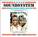 Image de Reggae Soundsystem: Original Reggae Album Cover Art: A Visual History of Jamaican Music from Mento to Dancehall