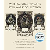 William Shakespeare's Star Wars Collection: William Shakespeare's Star Wars, William Shakespeare's The Empire Striketh Back, and William Shakespeare's The Jedi Doth Return