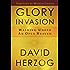 Glory Invasion: Walking Under an Open Heaven