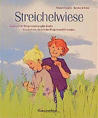 Streichelwiese: Ganzheitliche Körpererfahrung für Kinder (Heft)
