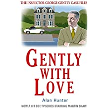 Gently With Love (Inspector George Gently Series)