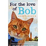 Hodder and Stoughton Ltd für The Love of Bob