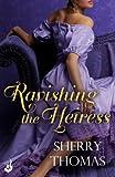 Ravishing the Heiress: Fitzhugh Book 2 (Fitzhugh Trilogy)