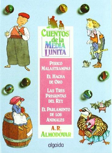 Cuentos de la media lunita volumen 5: Volumen V (del 17 al 20) (Infantil - Juvenil - Cuentos De La Media Lunita - Volúmenes En Cartoné) por Antonio Rodríguez Almodóvar