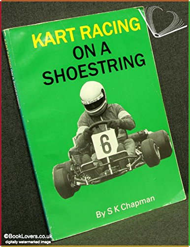 Kart Racing on a Shoestring por Steve Chapman