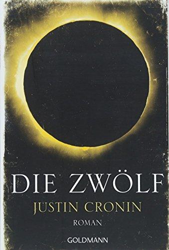 Buchseite und Rezensionen zu 'Die Zwölf: Passage-Trilogie 2 - Roman' von Justin Cronin